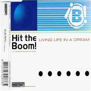 Hit The Boom! - Living Life In A Dream download
