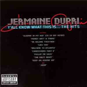 Jermaine Dupri - Y'all Know What This Is... The Hits download