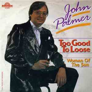 John Palmer  - Too Good To Loose download