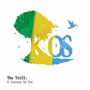 K-OS - The Trill: A Journey So Far download