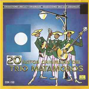 Trio Matamoros - 20 Éxitos Del Trío Matamoros download