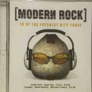Various - Modern Rock - 18 Of The Freshest Hits Today download